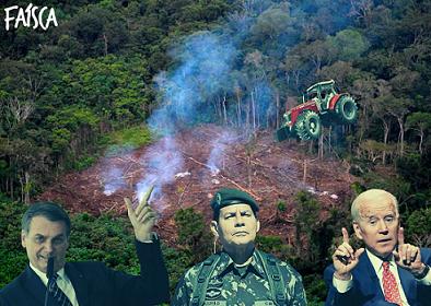 Arrancar Biden e o agronegócio da Amazônia! Fora Bolsonaro e Mourão!