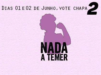 Voto na Chapa 2 - Nada a Temer pro DCE-UFMG, contra o governo golpista e os cortes