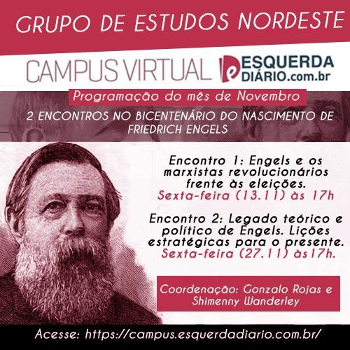 O Grupo de Estudos Nordeste realizará 2 encontros no bicentenário do nascimento de Engels