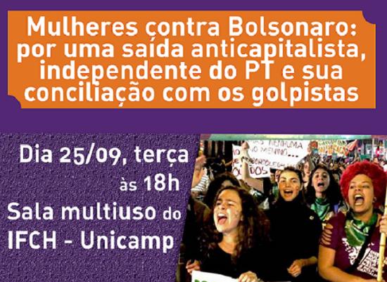 Campinas: Mulheres contra Bolsonaro, por uma saída anticapitalista, independente do PT e sua conciliação com os golpistas