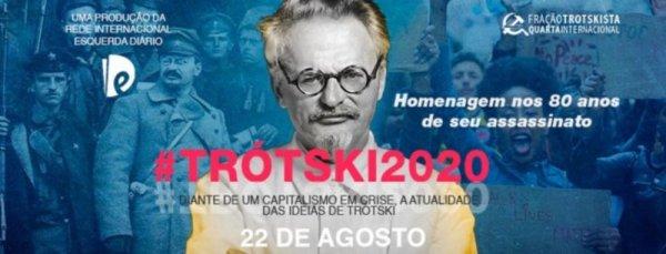 #TRÓTSKI2020: uma homenagem nos 80 anos de seu assassinato
