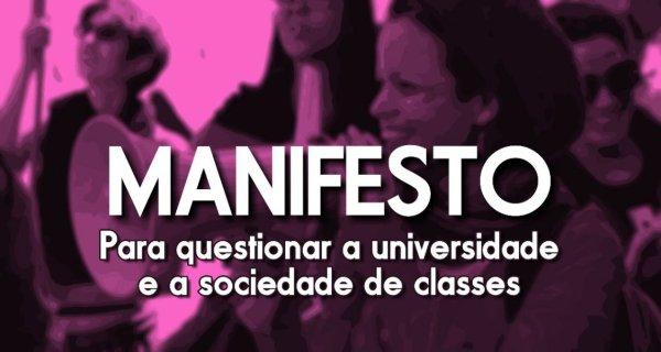 """MANIFESTO """"Para questionar a Universidade e a sociedade de classe"""""""