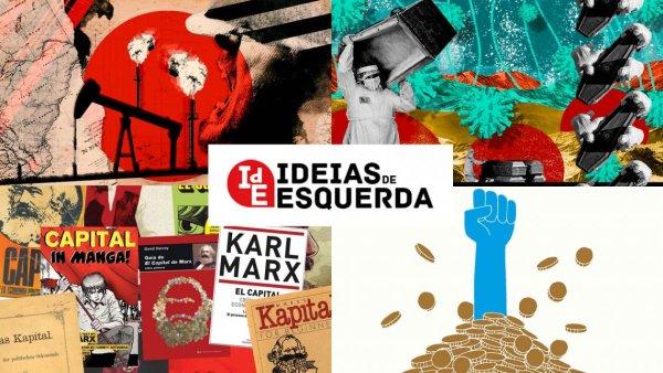 Ideias de Esquerda: assembléia constituinte e Brasil, Marx, ilusão do capitalismo progressista, petróleo e mais