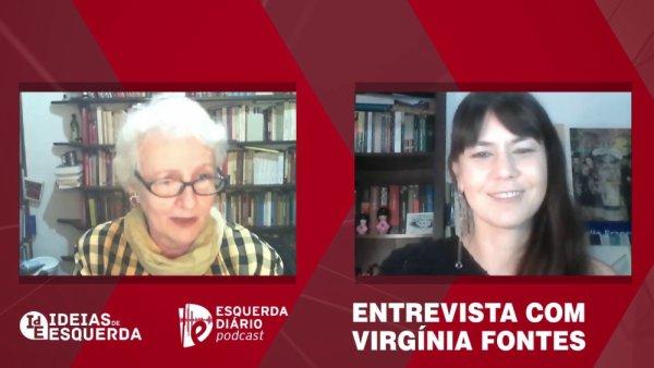 """[VÍDEO] Entrevista com Virgínia Fontes: """"Temos lutas que rapidamente se internacionalizam, porque elas são internacionais"""""""