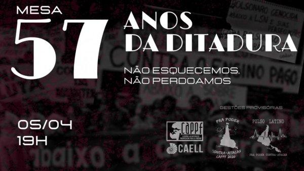 NÃO ESQUECEMOS, NÃO PERDOAMOS: Centros Acadêmicos da USP organizam mesa sobre a ditadura