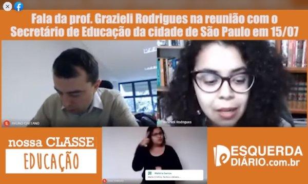 Prof Grazi Rodrigues rebate projeto de volta às aulas para o Secretário da Educação de SP