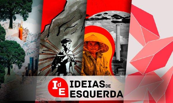 Ideias de Esquerda: apagão no Amapá, China e imperialismo, Trótski na América Latina e Marx em Guernica