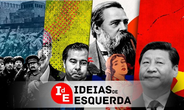 Ideias de esquerda: Centrão, Trótski sobre Stálin, China, Engels e as mulheres e mais