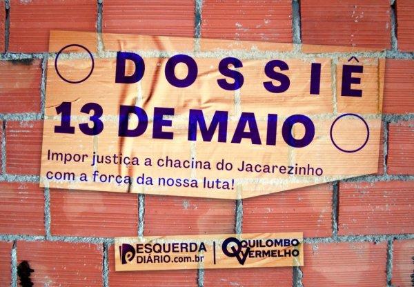 Dossiê 13 de maio: Impor justiça à chacina do Jacarezinho com a força da nossa luta