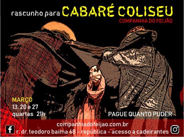 Companhia do Feijão apresenta Cabaré Coliseu em março