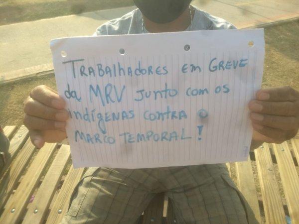 Trabalhadores da MRV em apoio à luta indígena contra o Marco Temporal
