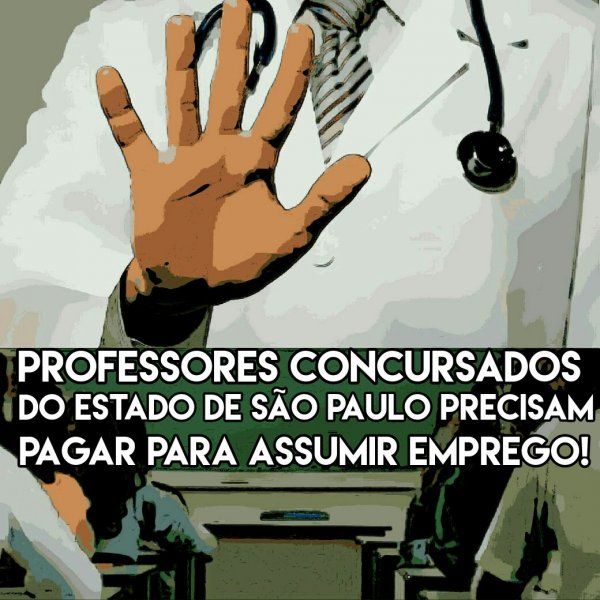 Professores de São Paulo: concursados precisam pagar para assumir o emprego