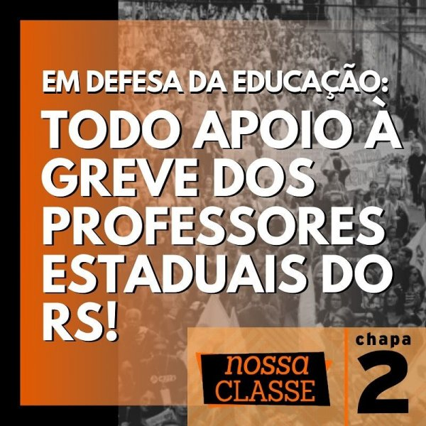 Em defesa da educação, chapa 2 do SINTUSP se solidariza com a greve dos professores do RS