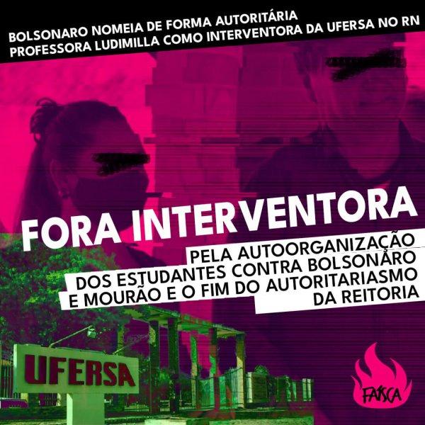 Com a intervenção na UFERSA, qual saída dos estudantes contra o autoritarismo de Bolsonaro independente das reitorias?